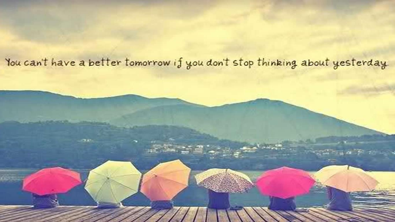Tumblr Wallpapers Vintage Quotes Hd You Cant Have A Better Tomorrow Pictures Photos And Images Wallpaper